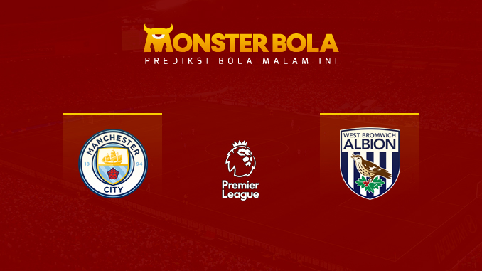 manchester-city-vs-west-bromwich-albion-prediksi-monsterbola