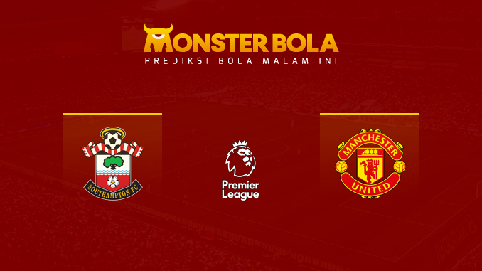 southampton-vs-manchester-united-prediksi-monsterbola